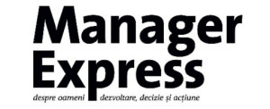 Manager Express  - despre oameni, dezvoltare, decizie și acțiune