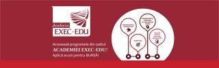 Aplica la bursa oferita de Exec-Edu pentru unul dintre programele din cadrul academiei noastre