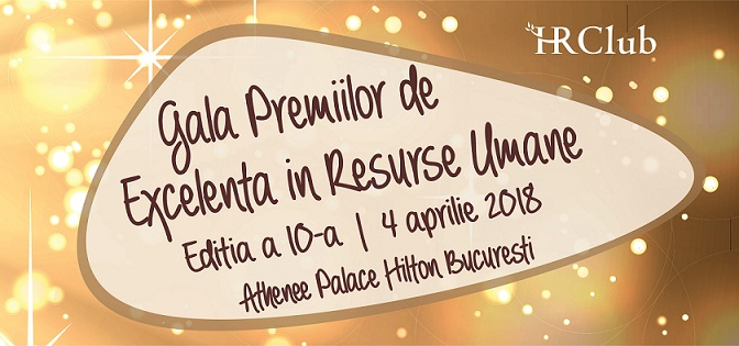 Gala Premiilor de Excelenţă HR Club 2018 va avea loc pe 4 aprilie