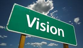 Viziunea este directia, nordul, viitorul, proiectia...