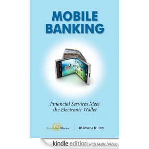 Cartea zilei: Mobile Banking - Financial Services Meet the Electronic Wallet