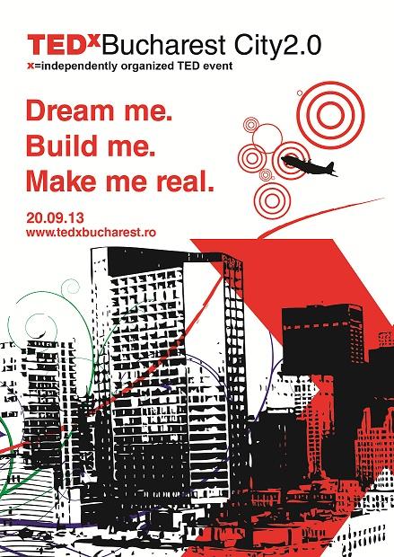 Prima ediție TEDxBucharest City2.0 - Peisajul urban al Bucureștiului