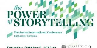 Conferința internațională The Power of Storytelling, pe 5 octombrie, la București