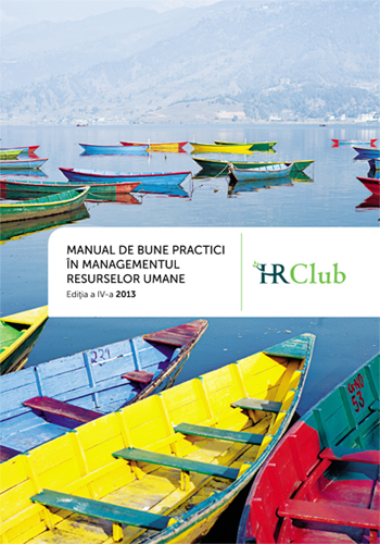 Manualul de Bune Practici în Resurse Umane - a IV-a ediție