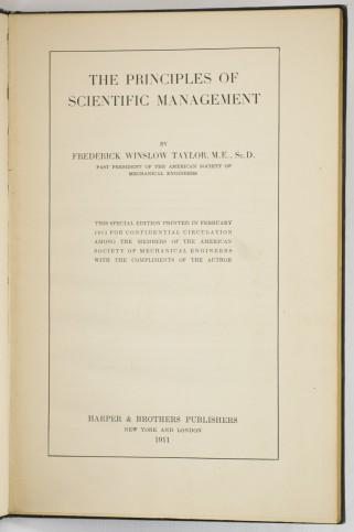Principiile managementului științific (1911) – Frederick Winslow Taylor
