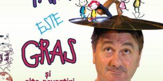 """Spectacol de teatru """"Tata este gras şi alte povestiri"""" la MŢR"""