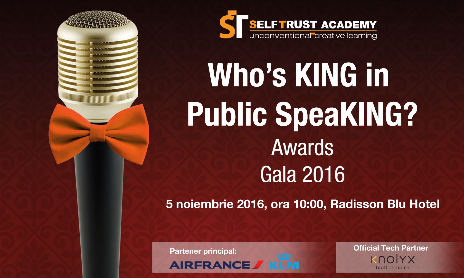 "In data de 5 noiembrie, la ora 14:00, in cadrul Radisson Blu Hotel, Bucuresti, va avea loc Awards Gala 2016, ""Who`s King in Public SpeaKING?"""