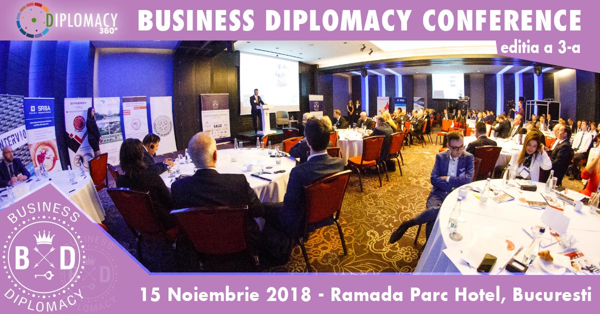 Diplomati si lideri de business din tara si strainatate se vor reuni la Bucuresti, la Conferinta Internationala de Business Diplomacy