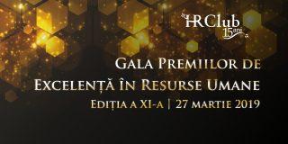 A 11-a editie a Galei Premiilor de Excelenta in Resurse Umane HR Club va avea loc pe 27 martie 2019