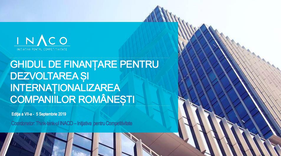 Oportunitati de finantare pentru companii si antreprenori la editia a VII-a a Ghidului de finantare pentru dezvoltarea si internationalizarea companiilor romanesti