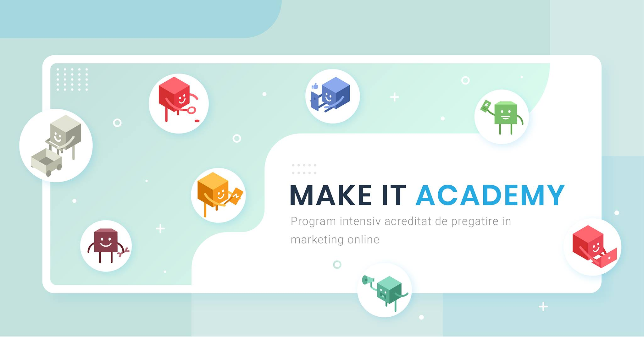 Workshop-ul care te invata marketing. Academia de Marketing Digital Make It Academy