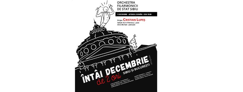 Orchestra Filarmonicii de Stat Sibiu va ofera in premiera concertul dedicat Zilei Nationale a Romaniei, la Ateneul Roman din Bucuresti