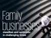 Liderii afacerilor de familie europene se pregatesc sa transfere controlul catre generatia urmatoare