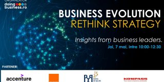 "Doingbusiness.ro organizeaza joi 7 mai 2020 webinar-ul ""Business Evolution – Rethink Strategy - Insights from business leaders"""