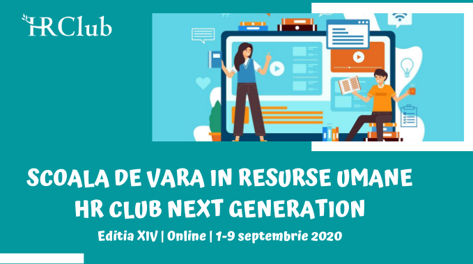 Intre 1 si 9 septembrie 2020, are loc Scoala de Vara HR Club Next Generation