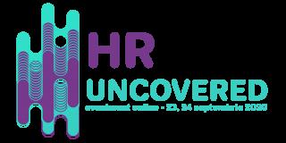 """Cum va arata viitorul organizatiilor și a departamentului de Resurse Umane. O noua editie a evenimentului """"HR UNCOVERED"""""""